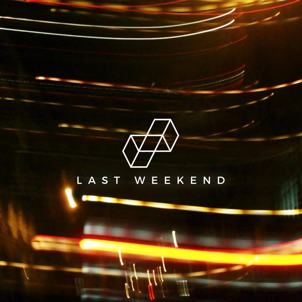 Lisbon Kid 'Last Weekend'